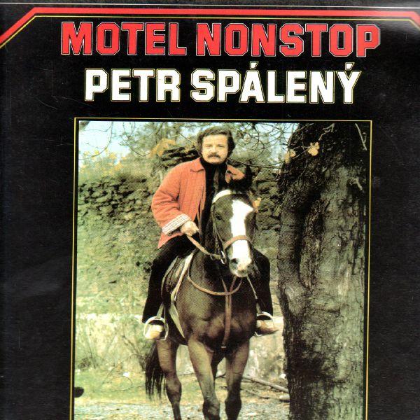 LP Petr Spálený, Motel Nonstop, 1982