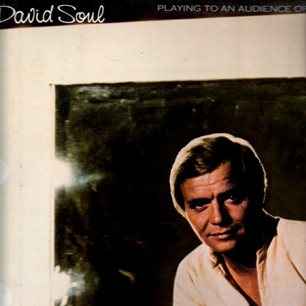 LP David Soul, Playing To An Audience Of One, 1977