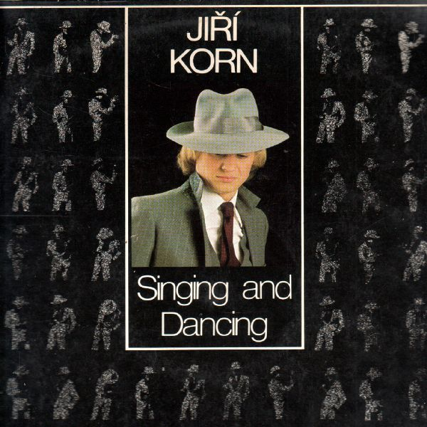 LP Jiří Korn, Singing and Daqncing, 1980
