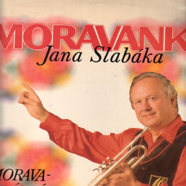 LP Moravanka Jana Slabáka, Morava - krásná zem, 1990