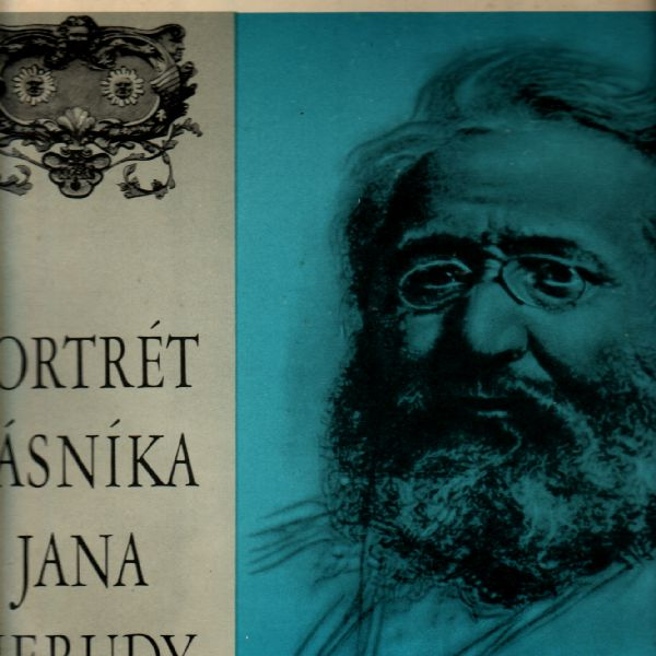 LP Portrét básníka Jana Nerudy, výběr básní Vilém Závada, Gramofonový klub 1968