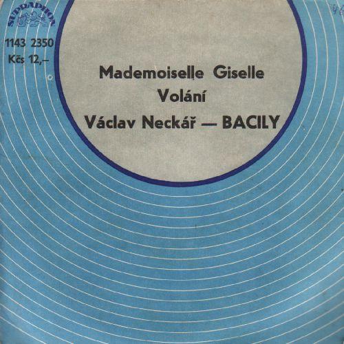 SP Václav Neckář, Bacily, Mademoisele Giselle, Volání, 1980