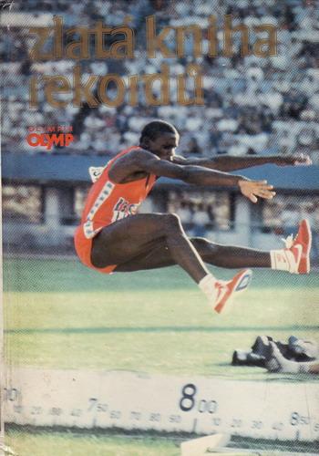 Zlatá kniha rekordů / kol. autorů, 1987
