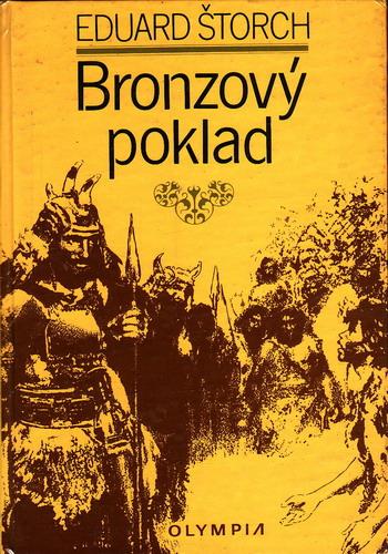 Bronzový poklad / Eduard Štorch, 1983, il. Zdeněk Burian
