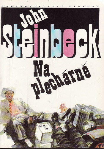 Na plechárně / John Steinbeck, 1992
