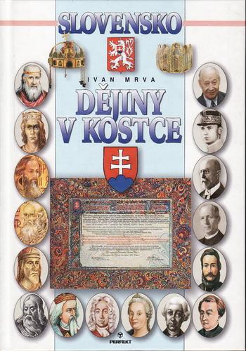 Dějiny v kostce, Slovensko / Ivan Mrva, 2004