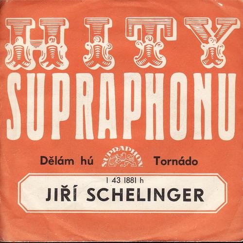 SP Jiří Schelinger, Dělám Hú, Tornádo, Supraphon, 1975