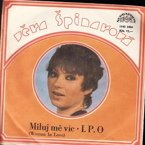 SP Věra Špinarová, 1980, Miluj mě víc, I.P.O.