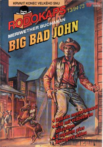 Rodokaps 1994/13, Big Bad John / Meriwether Buchanan
