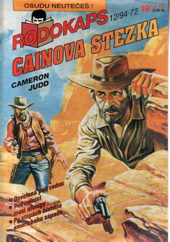 Rodokaps 1994/12, Cainova stezka / Cameron Judd