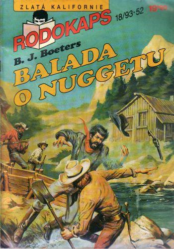 Rodokaps 1993/18, Balada o nuggetu / B.J.Boeters