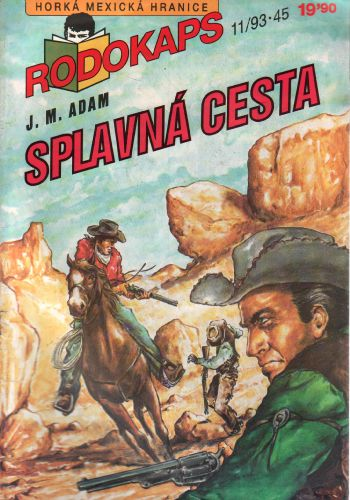 Rodokaps 1993/11, Splavná cesta / J.M.Adam