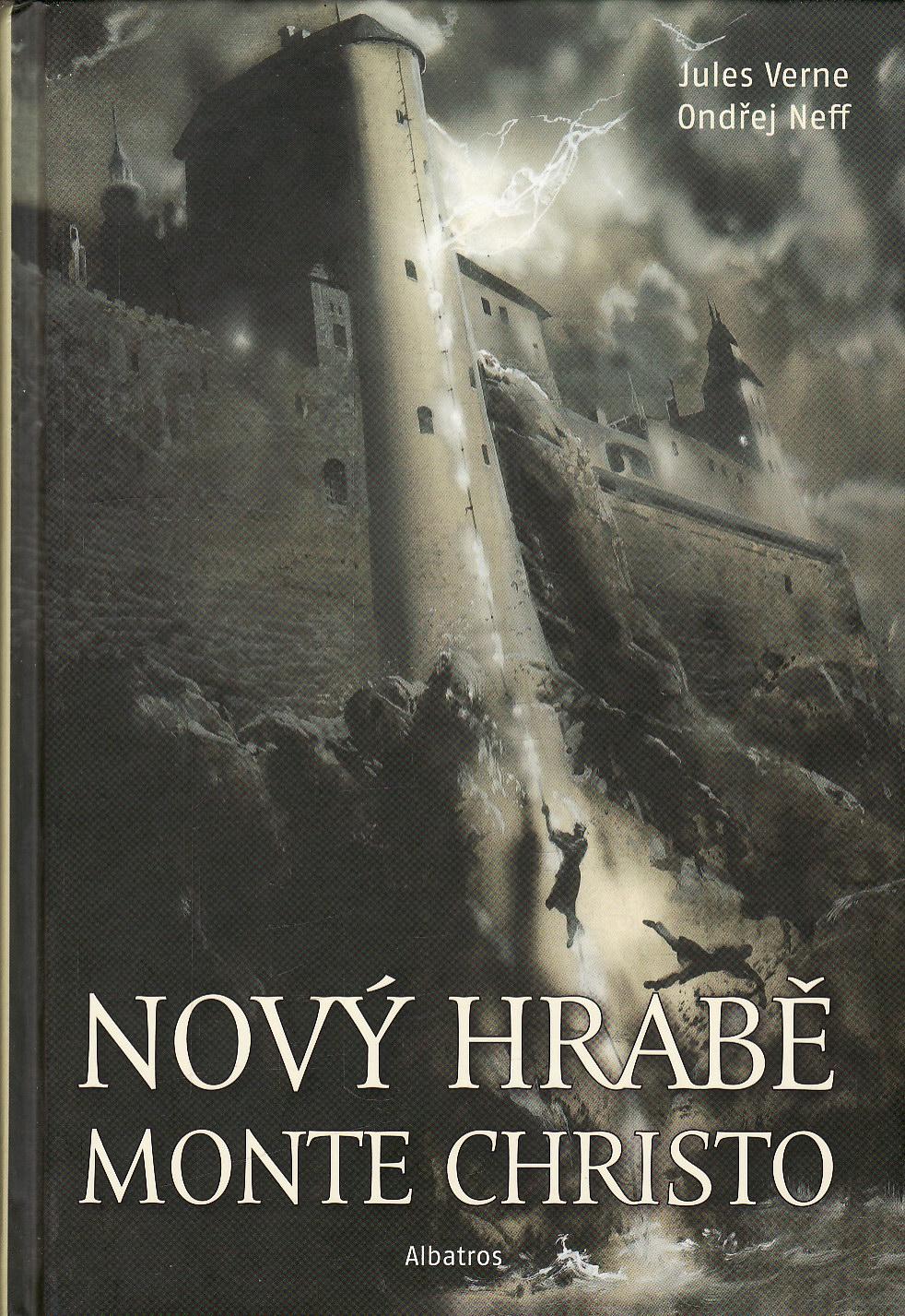 Nový hrabě Monte Christo / Jules Verne, Ondřej Neff, 2010, il. Zdeněk Burian