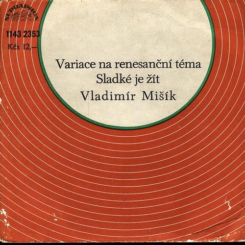 SP Vladimír Mišík, Variace na renesanční téma, Sladké je žít, 1980