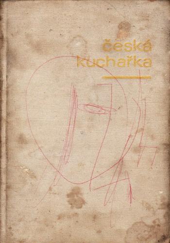 Česká kuchařka / Juiana A. Fialová, 1975