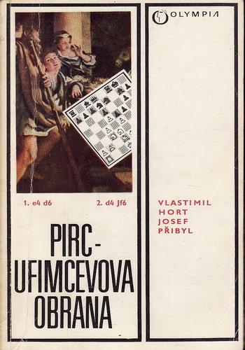 Pirc Ufimcevova obrana / Vlastimil Host, Josef Přibil, 1982