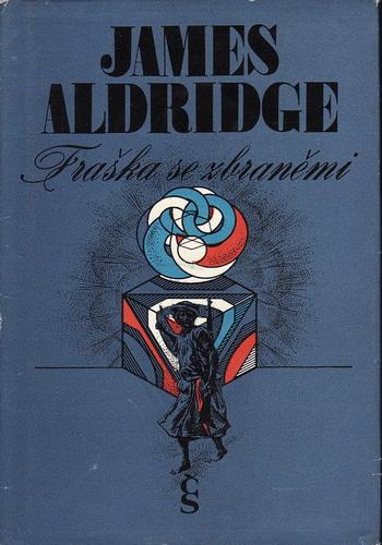Fraška se zbraněmi / James Aldridge, 1977