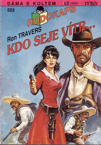 0523 Rodokaps, Kdo seje vítr, Ron Travers, 1995
