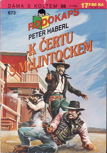 0673 Rodokaps, K čertu s McLintocker, Peter Haberl, 1996