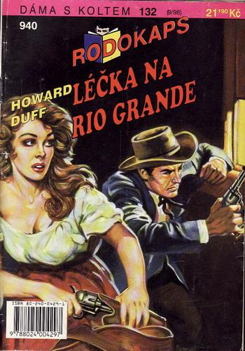 0940 Léčka na Rio Grande, Howard Duff, 1998