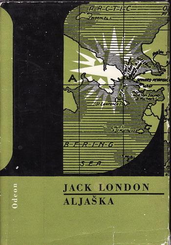 Aljaška / Jack London, 1972