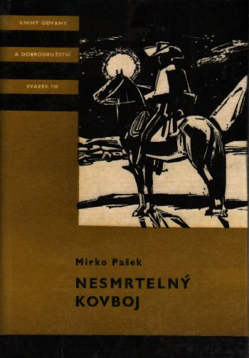 Nesmrtelný kovboj / Mirko Pašek, 1976