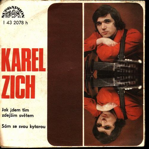 SP Karel Zich, Jak jdem tím zdejším světem, Sám se svou kytarou, 1977