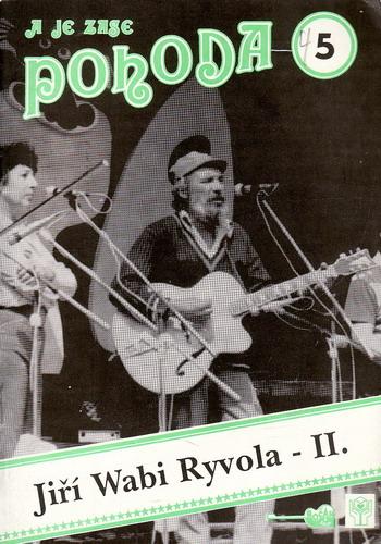 Zpěvník Pohoda 5, Jiří Wabi Ryvola II. 1992
