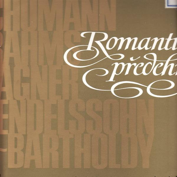 LP Romantické předehry, Schumann, Brahms, Wagner, 1973