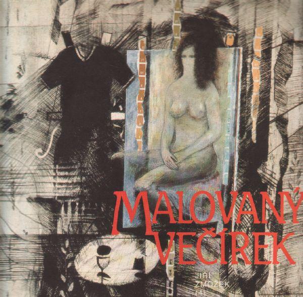 LP Malovaný večírek / Jiří Zmožek (4), 1989