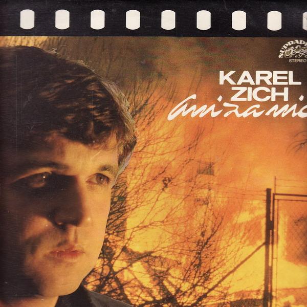 LP Karel Zich, Ani za nic, Flop 1989 Supraphon