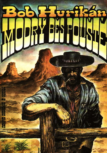 Modrý běs pouště / Bob Hurikán, 1991