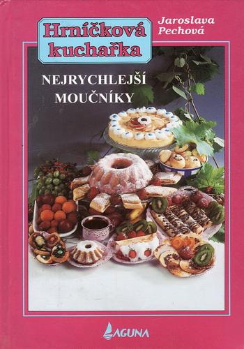 Hrníčková kuchařka / Jaroslava Pechová, 1998