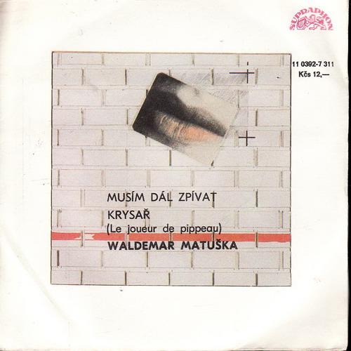 SP Waldemar Matuška, Musím dál zpívat, Krysař, 1969