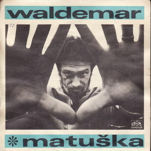 SP Waldemar Matuška, Co je žito, In Vino Veritas, 1970