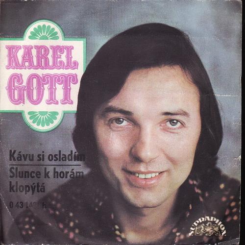 SP Karel Gott, Kávu si osladím, Slunce k horám klopýtá, 1972