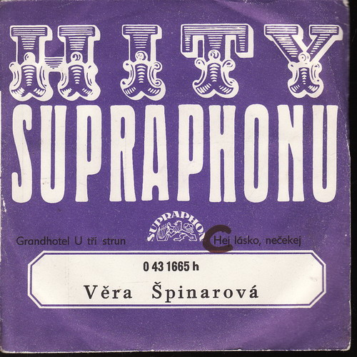 SP Věra Špinarová, Grandhotel U tří strun, Hej lásko, nečekej, 1974