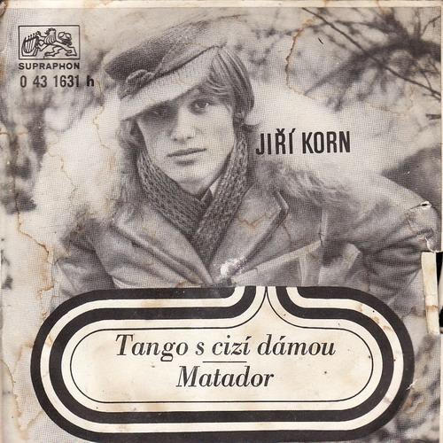 SP Jiří Korn, Tango s cizí dámou, Matador, 1974