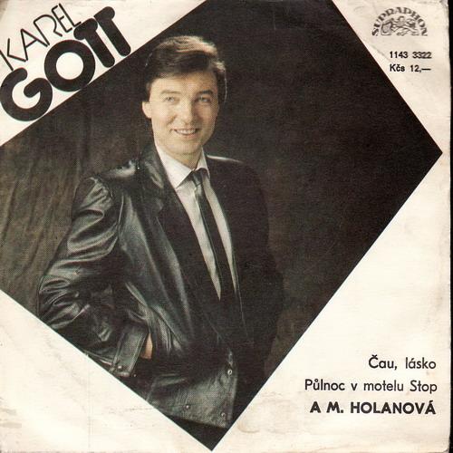 SP Karel Gott, Marcela Holanová, Čau lásko, Půlnoc v motelu Stop, 1986