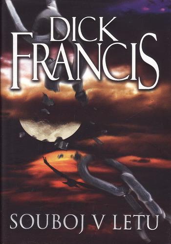 Souboj v letu / Dick Francis, 2010