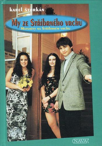 My ze Stříbrného vrchu / Karel Štorkán, 1999