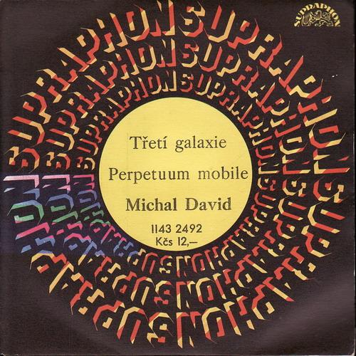 SP Michal David, Třetí galaxie, Perpetuum mobile, 1981