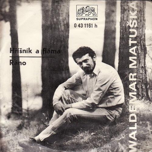 SP Waldemar Matuška, Hříšník a fláma, Ráno, 1970