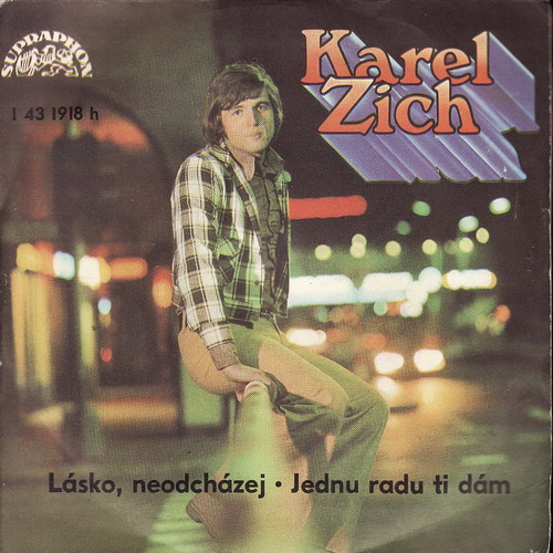 SP Karel Zich, Lásko, neodcházej, Jednu radu ti dám, 1975