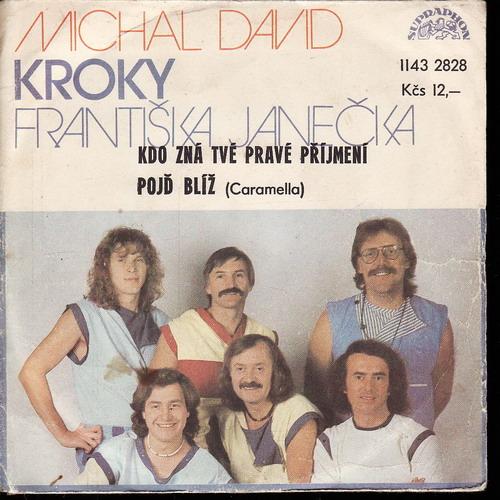 SP Michal David, Kroky, Kdo zná tvé pravé příjmení, Pojď blíž, 1984