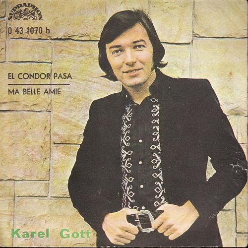 SP Karel Gott, El Condor Pasa, Ma Belle Amie, 1970
