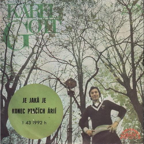 SP Karel Gott, Je jaká je, Konec ptačích árií, 1976