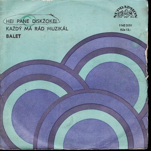 SP Balet, Hej pane diskžokej, Každý má rád muzikál, 1985
