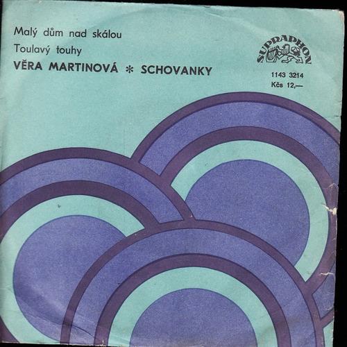 SP Věra Martinová, Schovanky, Malý dům nad skalou, Toulavý touhy, 1986