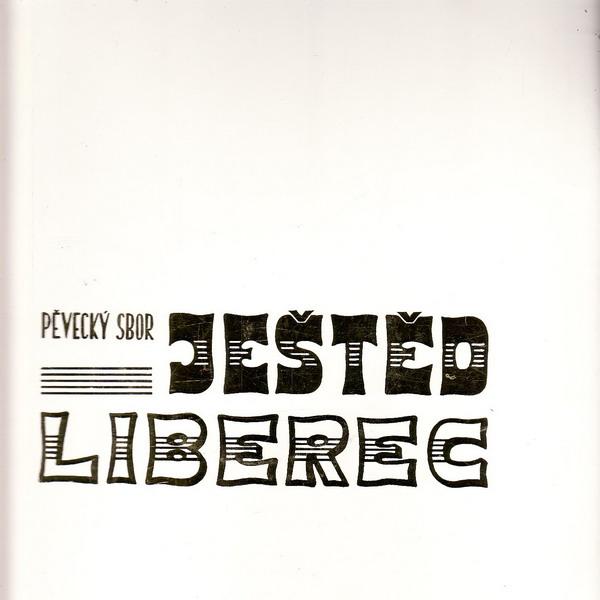LP Pěvecký sbor Ještěd Liberec, 1907 - 1977
